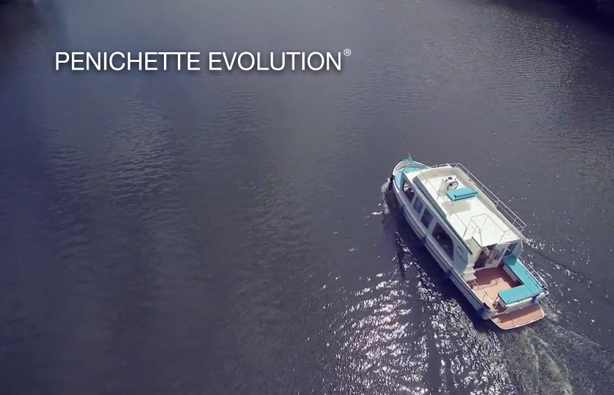 All the secrets of the new Pénichette Evolution®.